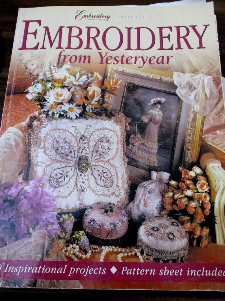 Embroidery from Yesteryear  19 Inspirational projects pattern insert book #CreativeEmbroidery