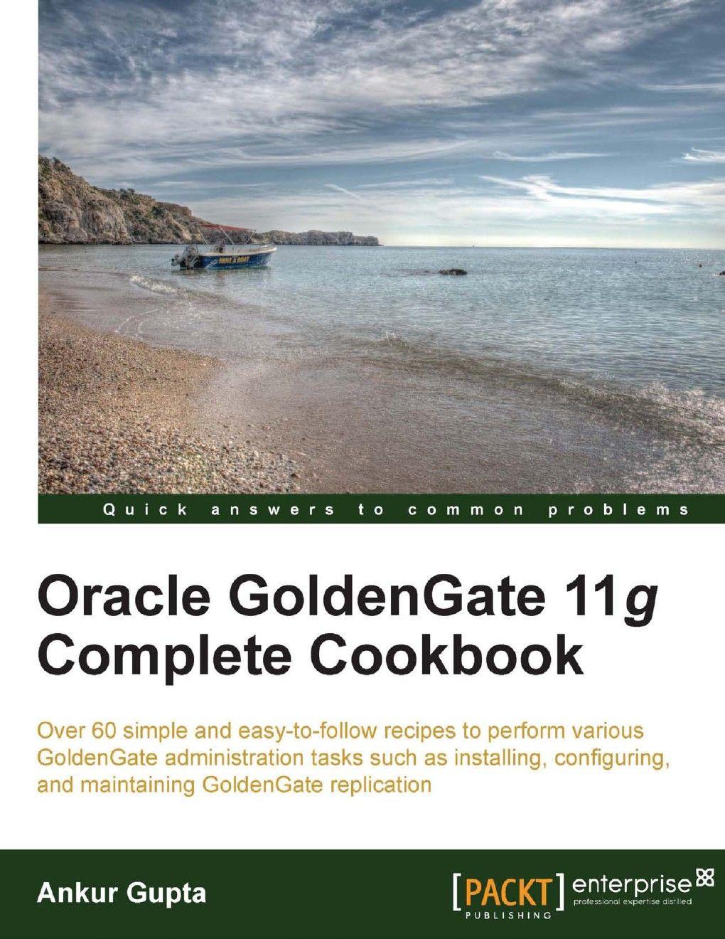 Oracle goldengate 11g complete cookbook ebook dl free download oracle goldengate 11g complete cookbook ebook dl free download ebooks video tutorials baditri Choice Image
