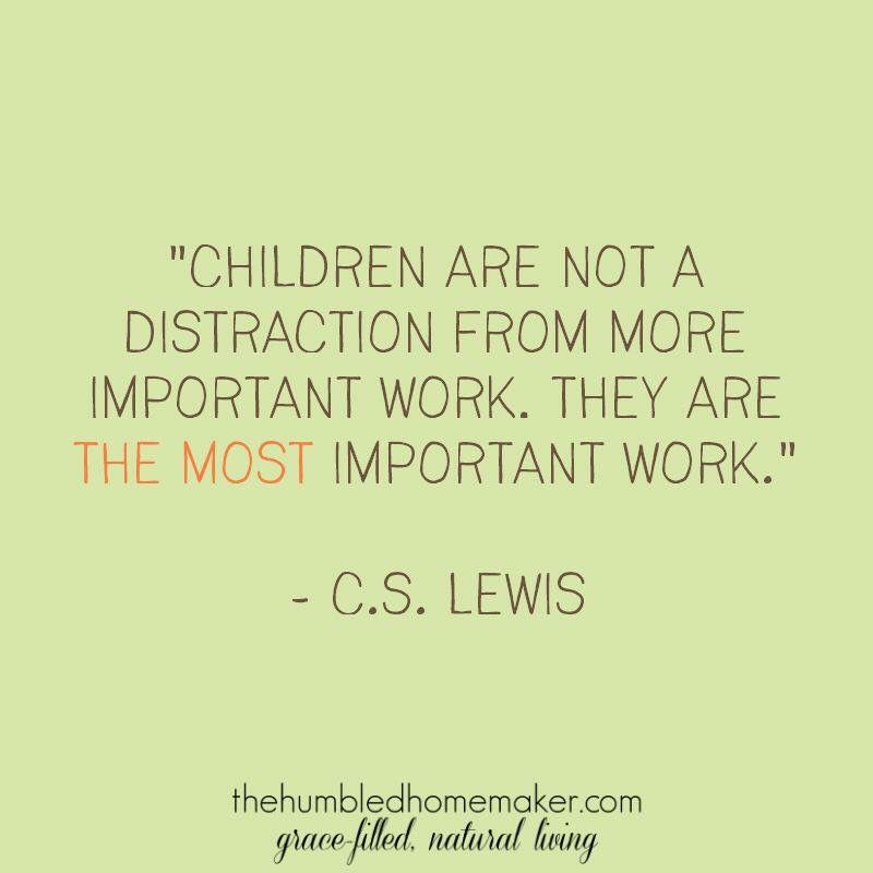 Children ~ the most important work