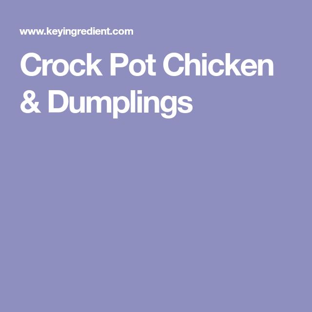 Crock Pot Chicken & Dumplings Recipe - (4.5/5) #chickendumplingscrockpot Crock Pot Chicken & Dumplings #chickendumplingscrockpot Crock Pot Chicken & Dumplings Recipe - (4.5/5) #chickendumplingscrockpot Crock Pot Chicken & Dumplings