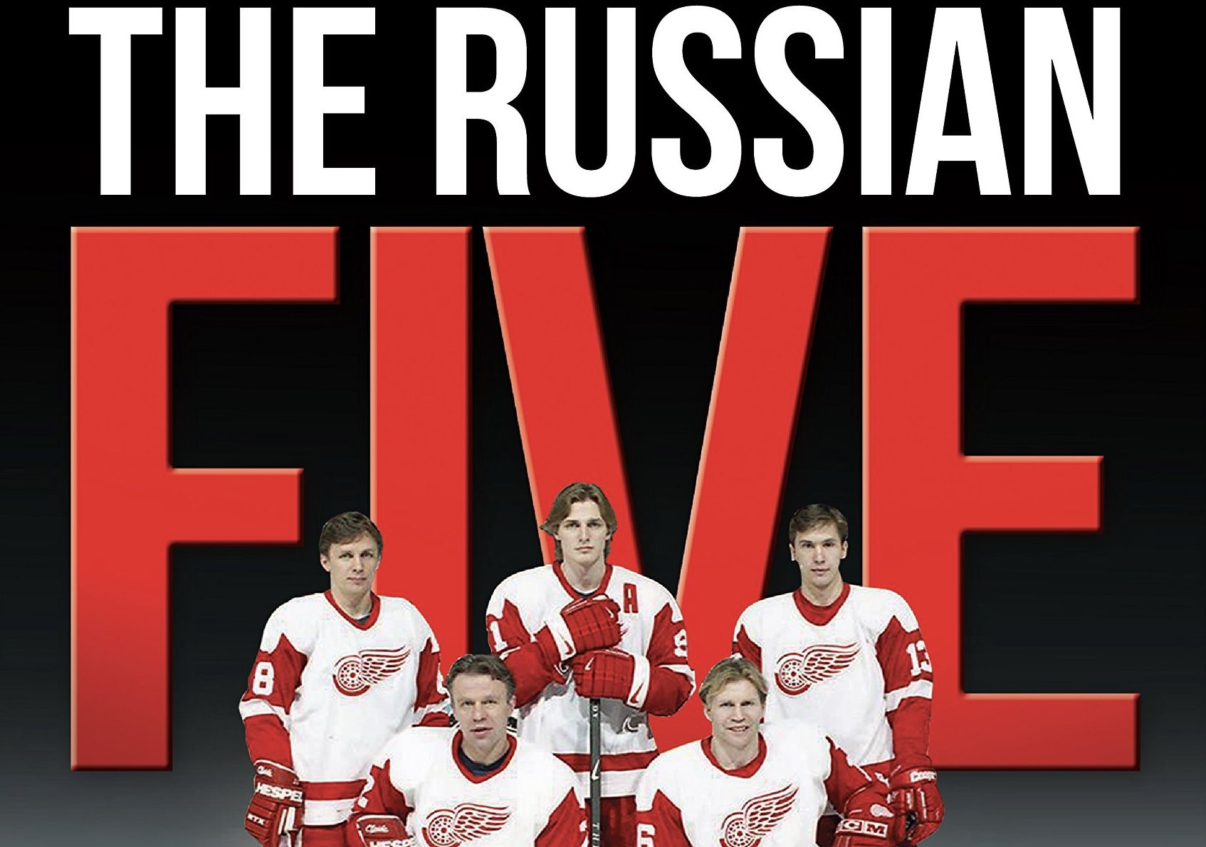 THE 4TH LINE HOCKEY PODCAST THE RUSSIAN FIVE Hockey
