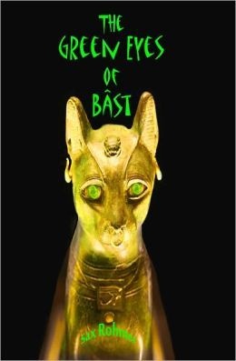 Green Eyes of Bast by Sax Rohmer - a guilty pleasure