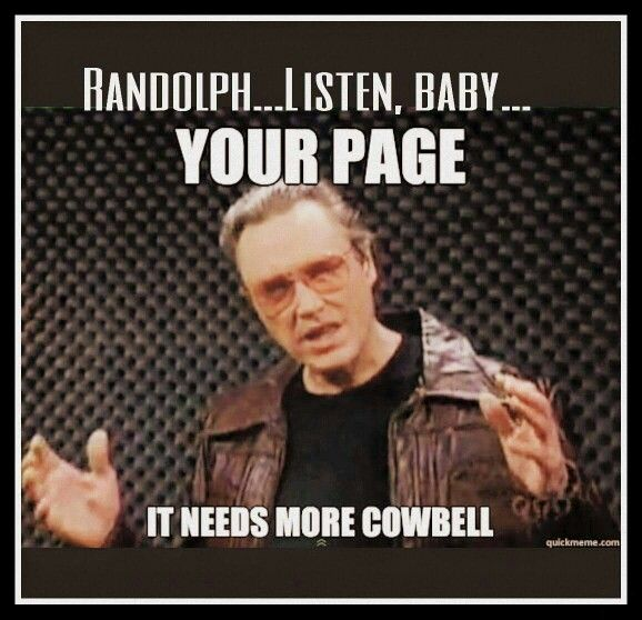 Cowbell, Baby!!! lol