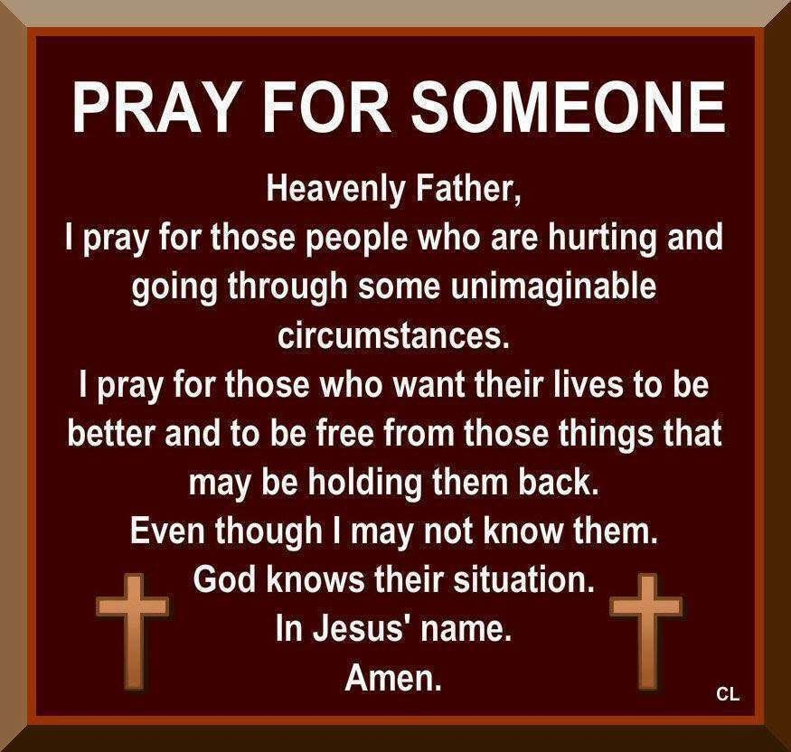 Pray For Someone Pictures, Photos, and Images for