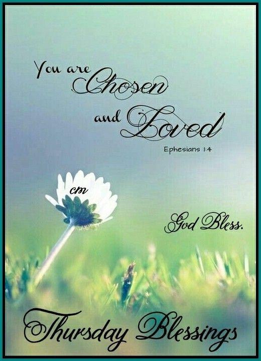 Have A Blessed Thursday Faith Morning Blessings Thursday