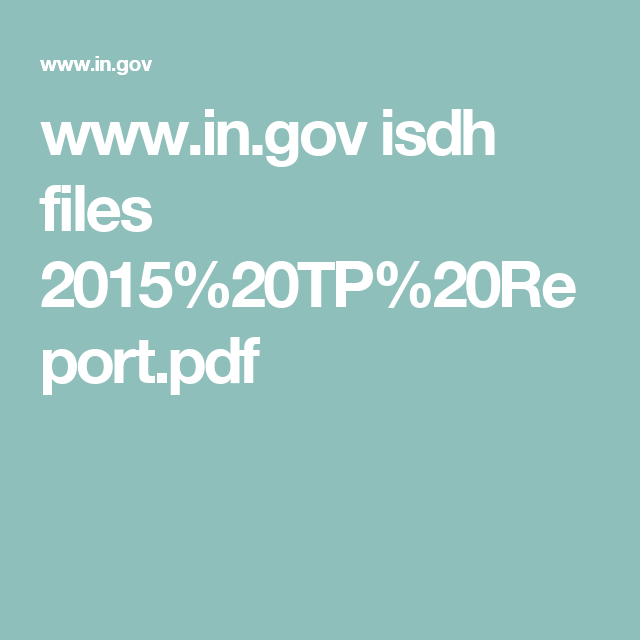 www.in.gov isdh files 2015%20TP%20Report.pdf