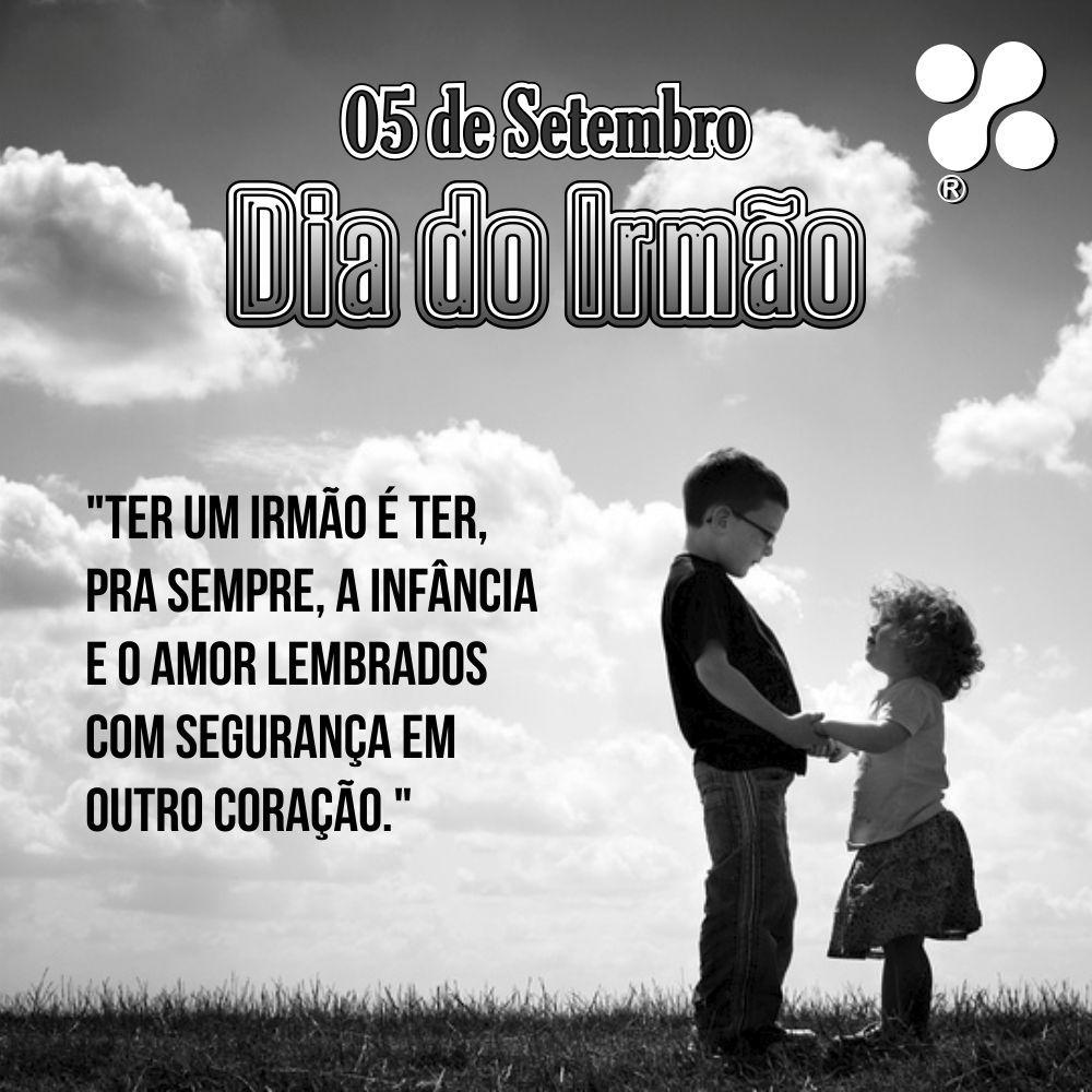 05 De Setembro Dia Do Irmao Dia Da Irma Irmaos Datas