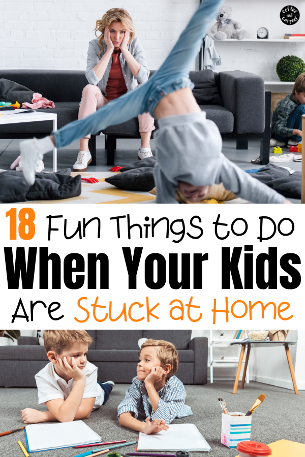 A big list of fun family activities and kid activities to keep your kids entertained when they are stuck at home inside the house! 18 fun things to do with your kids if they're stuck at home. These will keep them entertained and on less screens. #stuckathome #stuckindoors #noschool #snowdays #coronavirus #distancelearning #coffeeandcarpool