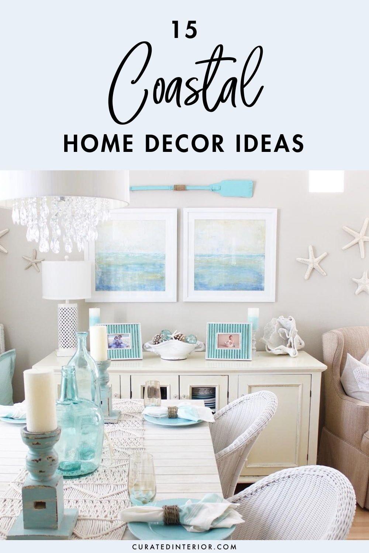 15 Coastal Home Decor Basics Home Decor Styles Home Decor