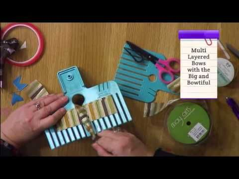 How To Use The Bow Maker With Embellishment Attic Craft Academy