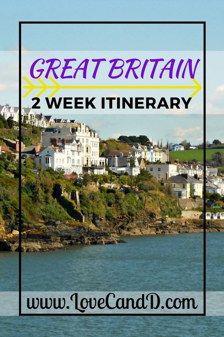 Two weeks to see the whole of Great Britain. Where to go and what to see.
