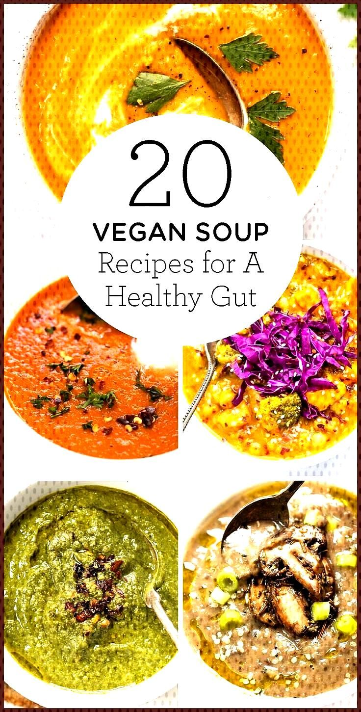 20 Vegan Soup Recipes for a Healthy Gut - Simply Quinoa 20 Vegan Soup Recipes for a Healthy Gut - S