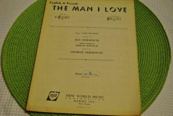 Vintage Sheet Music 1924 The Man I Love George And Ira Gershwin