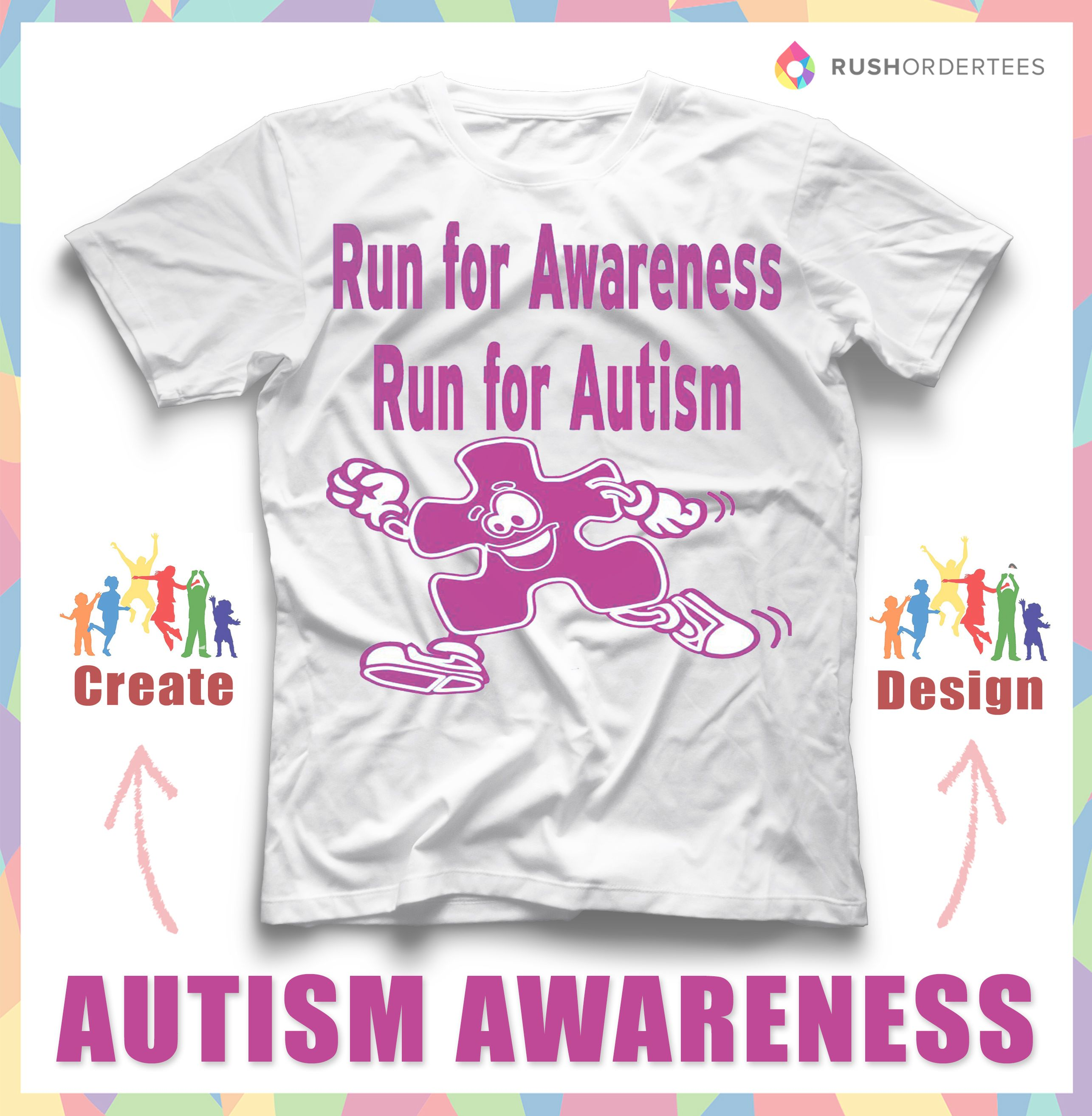 Run For Awareness Run For Autism Create Custom Autism T Shirts For