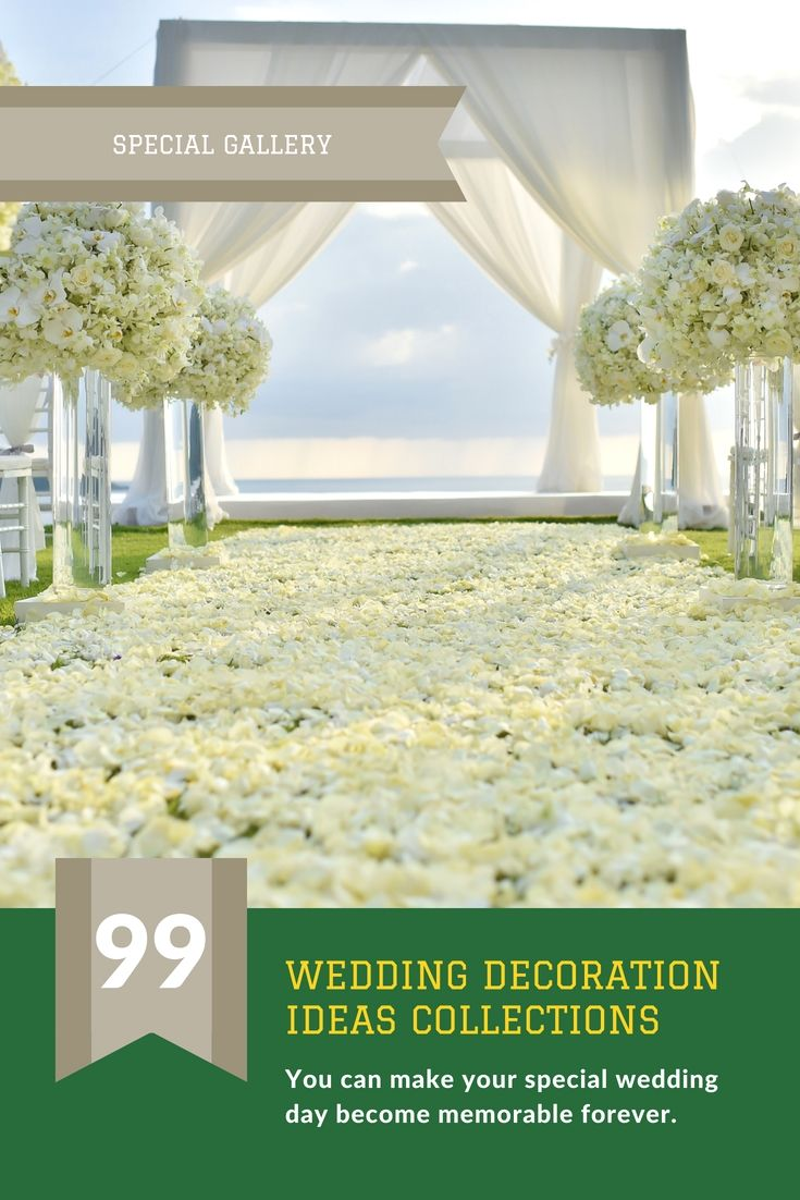 Liven Up Your Own Wedding Ceremony Decorations By One Of These