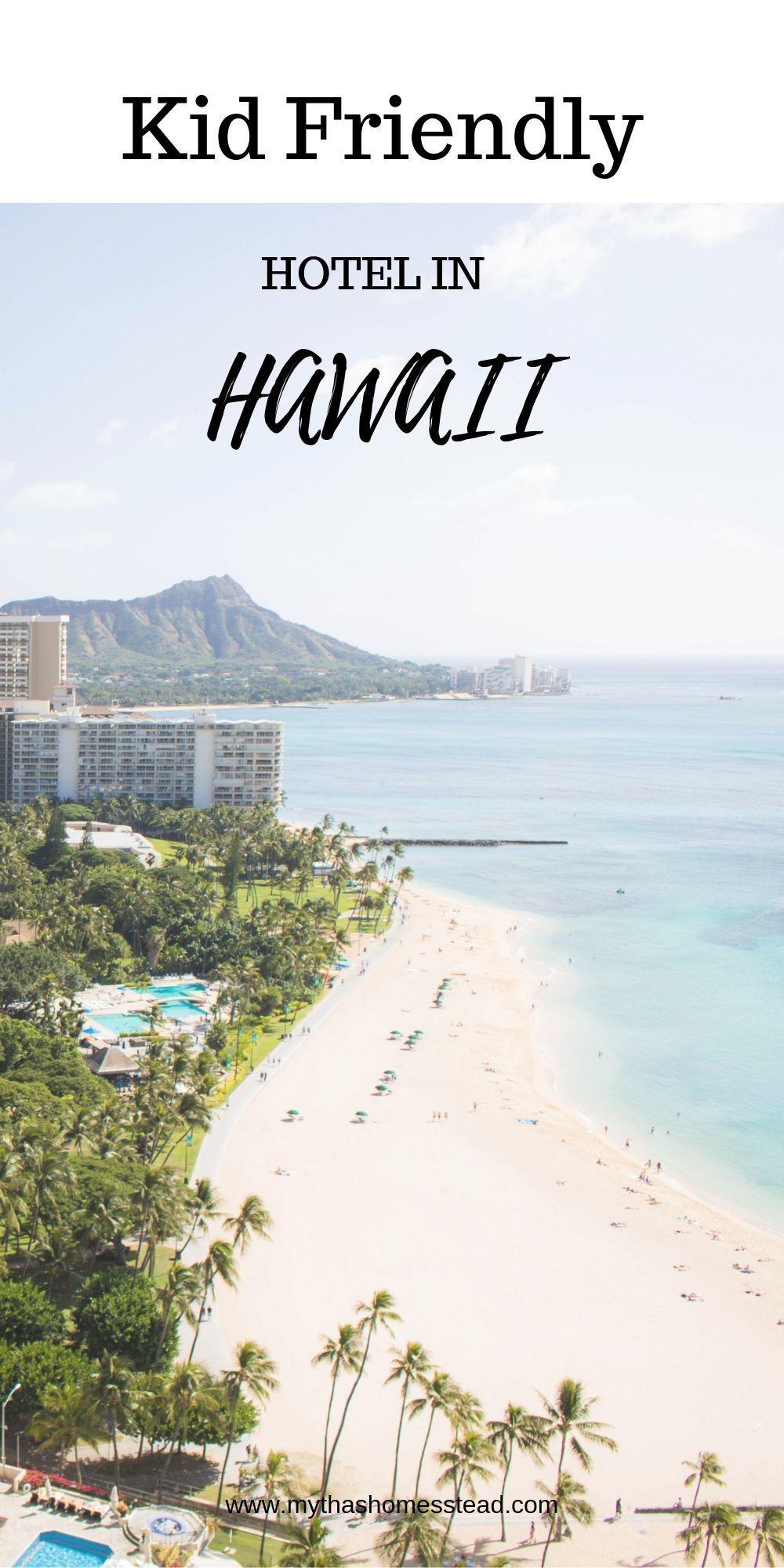 Hawaii Hotels, Hawaii Family