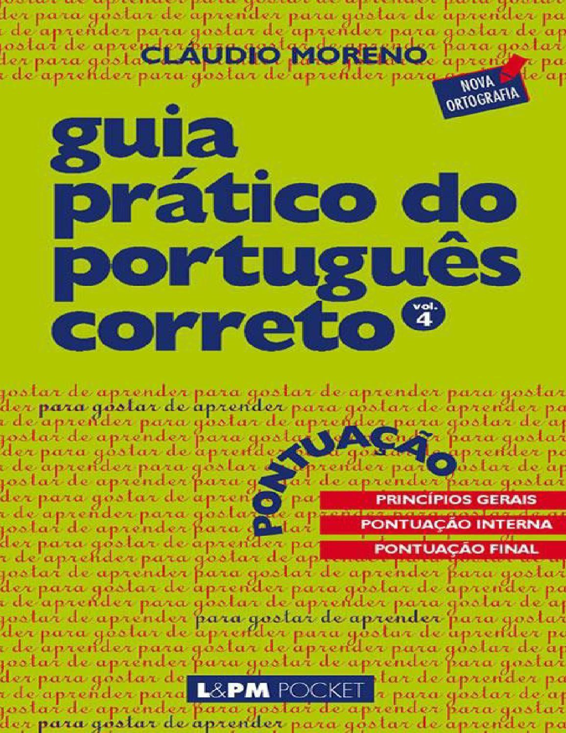 Guia Pratico Do Portugues Correto Pontuacao Claudio Moreno Livro De Gramatica Sintaxe Livro De Portugues