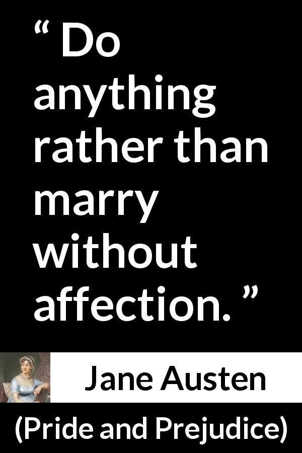 "Jane Austen about love (""Pride and Prejudice"", 28 January 1813 ..."