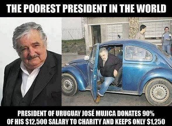 I think he is the richest president in the world, not the poorest. He has such a big heart!