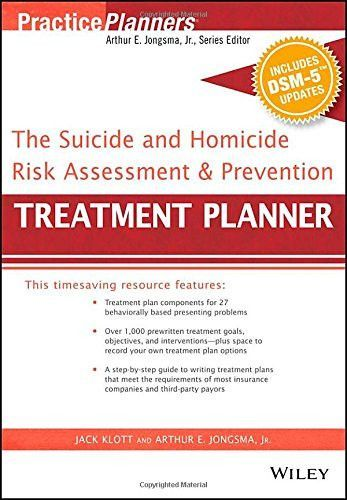 The Suicide And Homicide Risk Assessment And Prevention Treatment