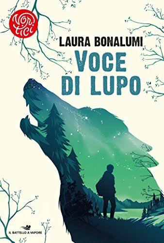 eBook Voce di lupo di Laura Bonalumi