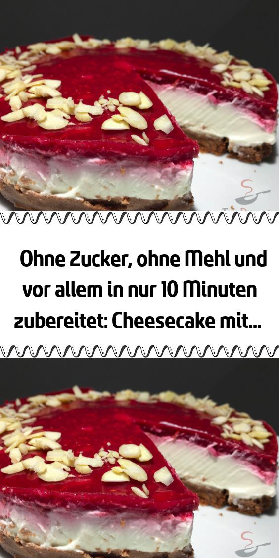 Ohne Zucker ohne Mehl und vor allem in nur 10 Minuten zubereitet: Cheesecake mit… – – REZEPTE – Beste Rezepte / Beste rezeptes.com