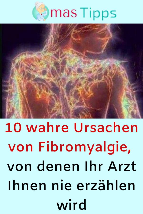 10 wahre Ursachen von Fibromyalgie, von denen Ihr Arzt Ihnen nie erzählen wird ...,  #Arzt #denen #e...