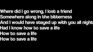 How To Save A Life The Fray Lyrics The Fray Lyrics Lyrics The Fray