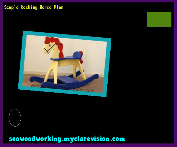 Simple Rocking Horse Plan 103003 - Woodworking Plans and Projects!