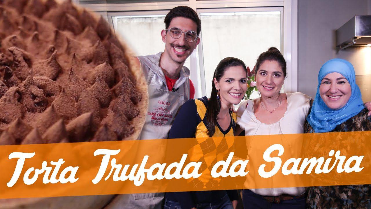 Torta Trufada Da Samira Receita Bake Off Brasil Receitas