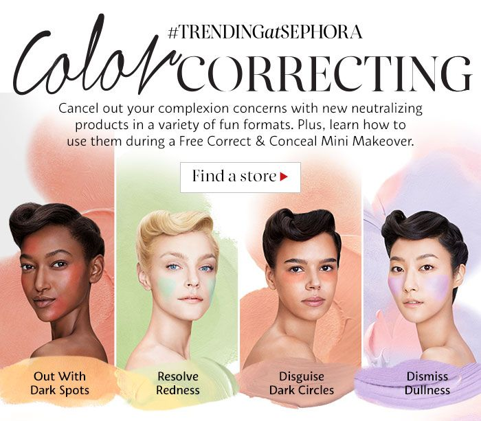 #TRENDING AT SEPHORA COLOR CORRECTING Cancel out your ...