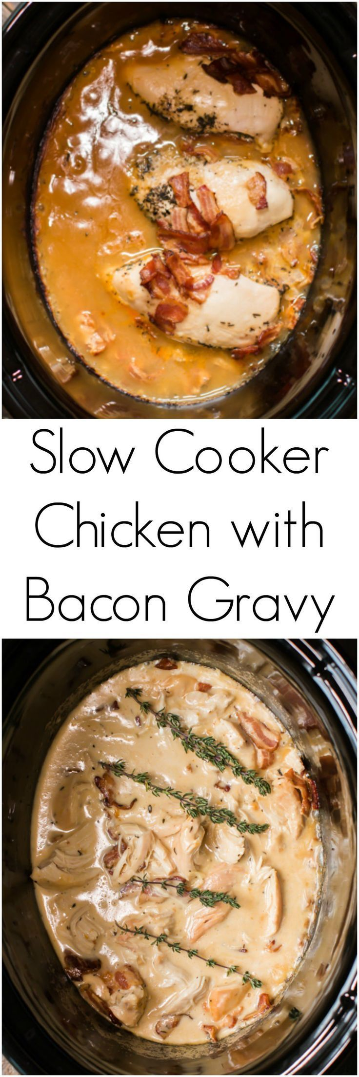 Slow Cooker Chicken with Bacon Gravy -