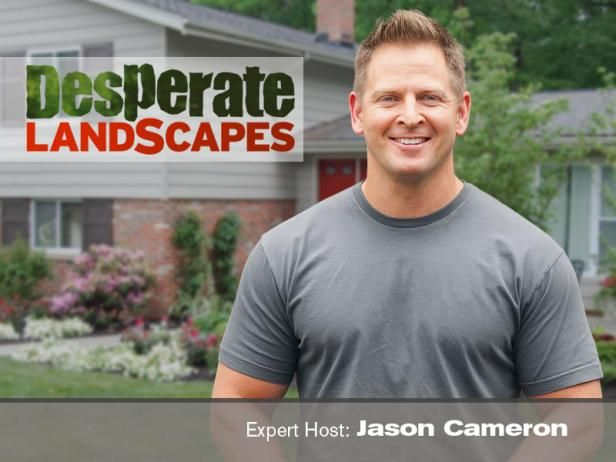 Is your landscape the most desperate on the block? Then DIY Network has the show for you. Licensed contractor Jason Cameron shares his landscaping tips and tricks, counting down 10 ways to transform your yard from worst to first.