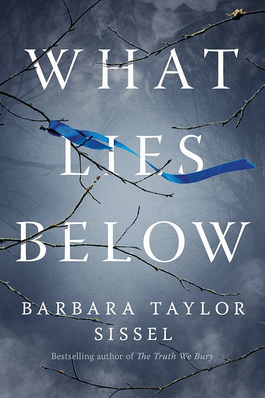 What lies below a novel ebook barbara taylor sissel