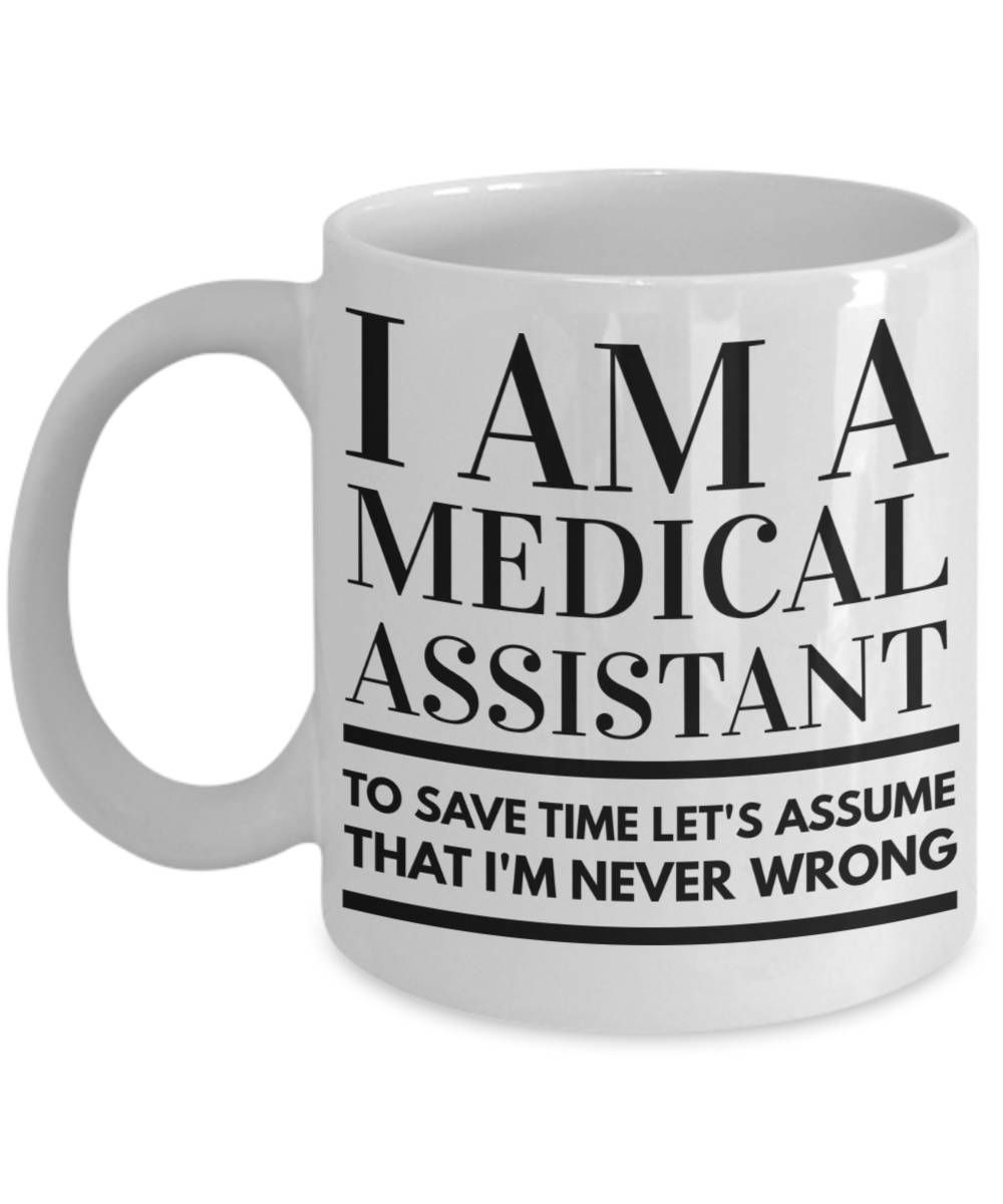 This medical assistant mug can be a funny gift idea for