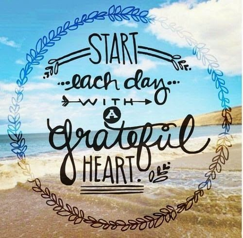 Incroyable Start Each Day With A Grateful Heart.