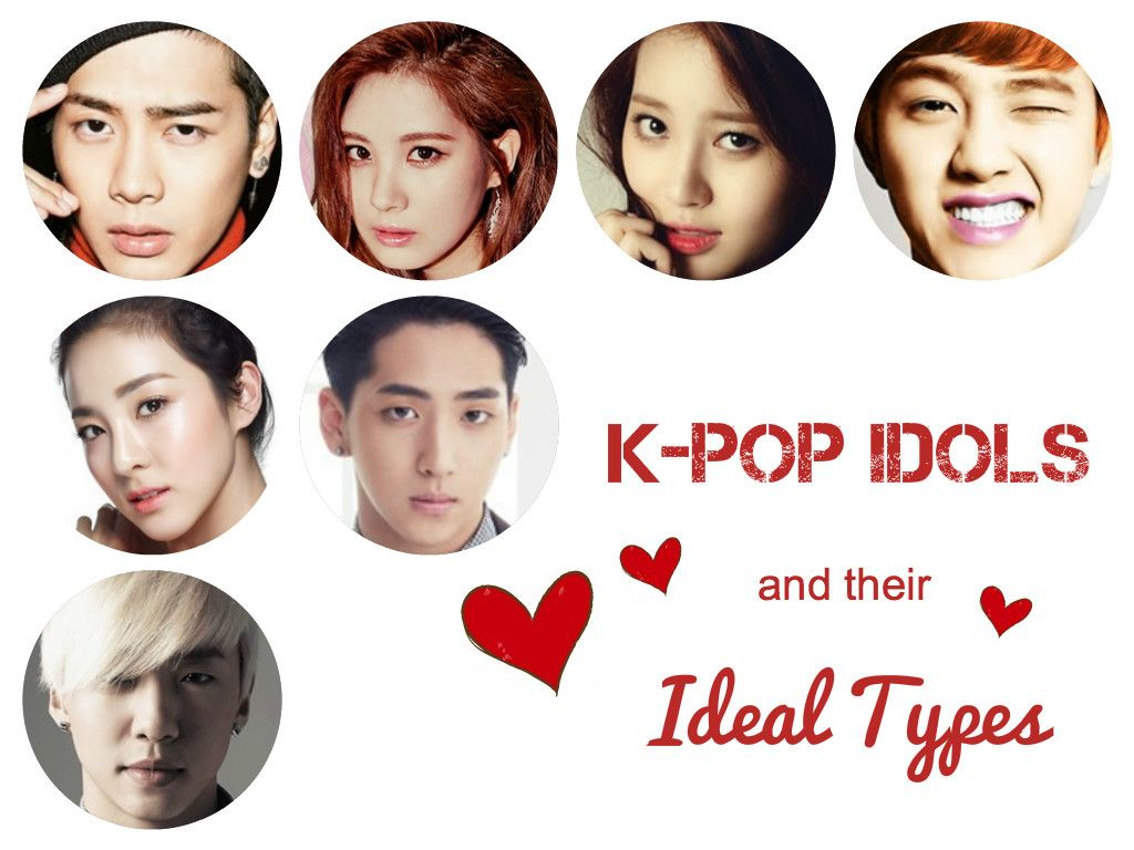 K Pop Stars And Their Ideal Types K Pop Star Ideal Type Kpop