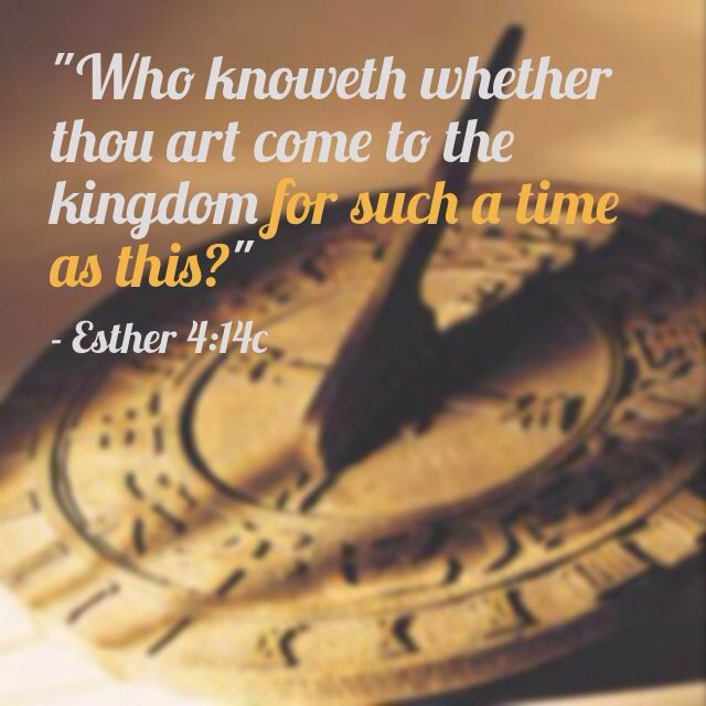 """Esther 4:14 KJV - """"For if thou altogether holdest thy peace at this time, then shall there enlargement and deliverance … 