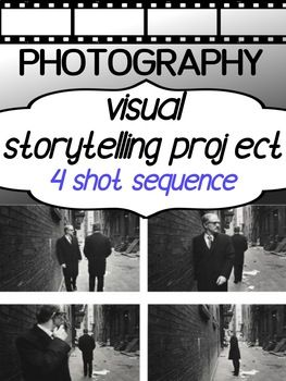 Digital Photography Project for high school - Visual STORYTELLING