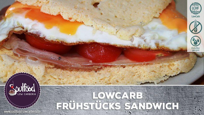 LowCarb Frühstücks-Sandwich – Soulfood LowCarberia Blog
