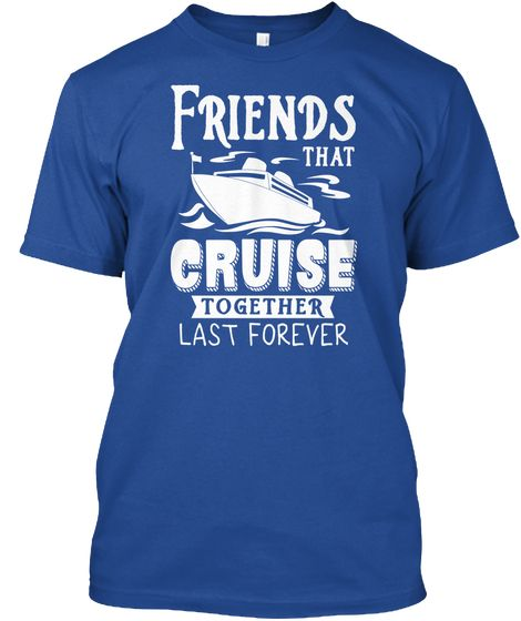35d7b6bc Cruising - Friends Cruise Together | Vinyl Ideas | Family cruise ...