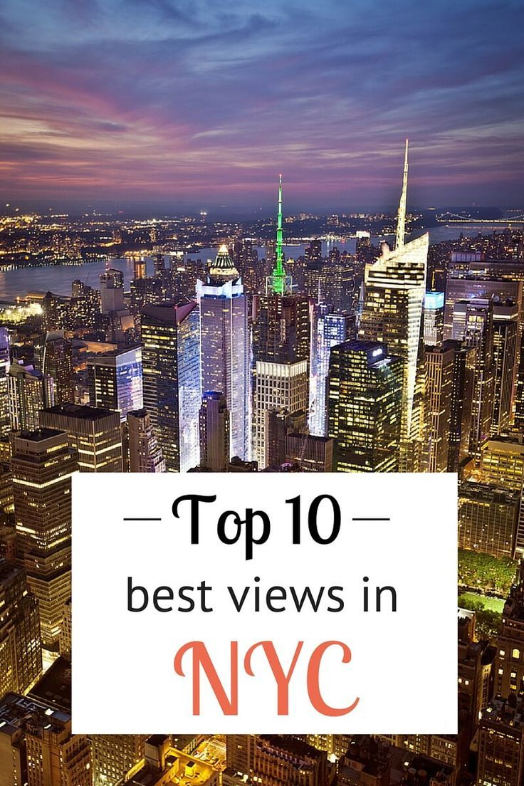 You Can't Beat These 10 Best NYC views