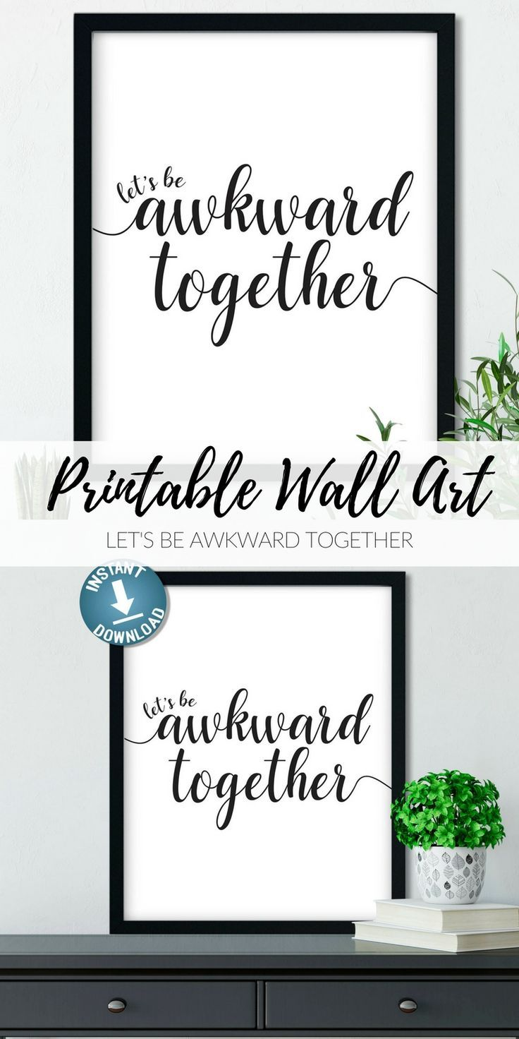 Funny printable wall art letus be awkward together perfect gift