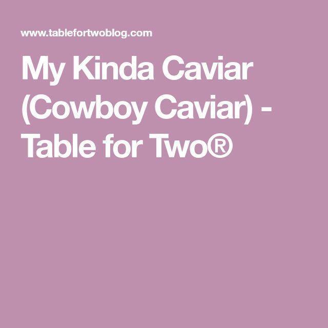 Mein Kinda Caviar (Cowboy Caviar) - Tisch für Zwei® - #Caviar #Cowboy #für #Kinda #Mein #Tisch #zwei #cowboycaviar Mein Kinda Caviar (Cowboy Caviar) - Tisch für Zwei® - #Caviar #Cowboy #für #Kinda #Mein #Tisch #zwei #cowboycaviar Mein Kinda Caviar (Cowboy Caviar) - Tisch für Zwei® - #Caviar #Cowboy #für #Kinda #Mein #Tisch #zwei #cowboycaviar Mein Kinda Caviar (Cowboy Caviar) - Tisch für Zwei® - #Caviar #Cowboy #für #Kinda #Mein #Tisch #zwei #cowboycaviar Mein Kinda Caviar (Cowboy Ca #cowboycaviar