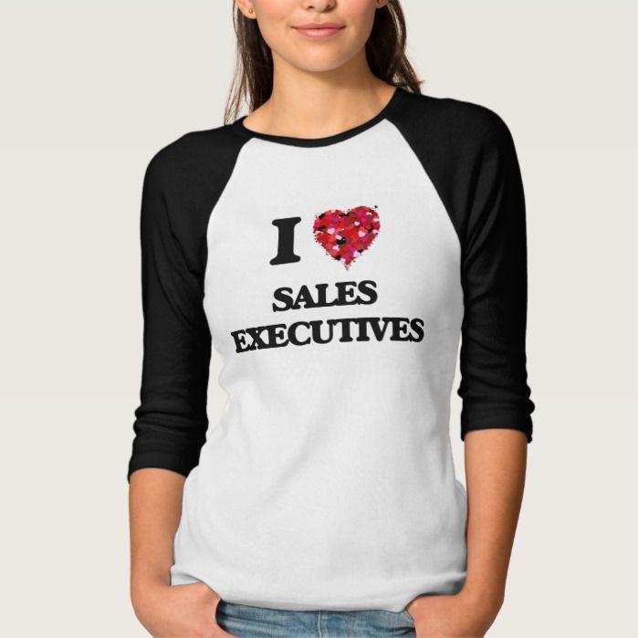 I love Sales Executives T Shirt, Hoodie Sweatshirt
