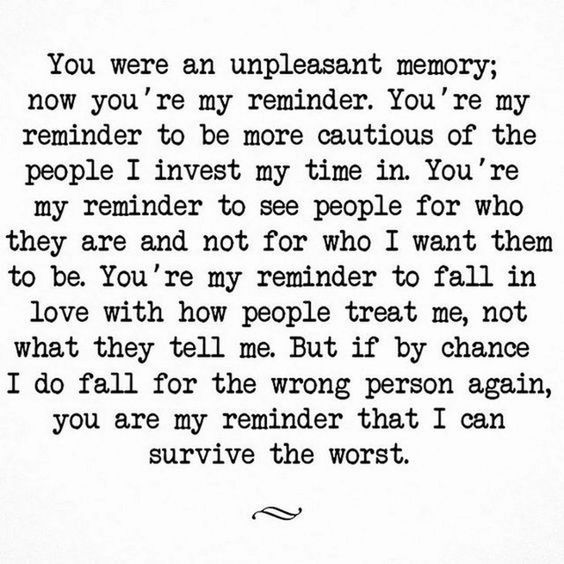 You're my reminder.