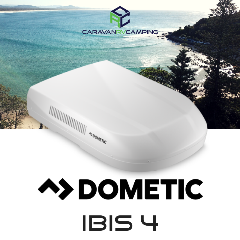The Dometic Ibis 4 is changing the caravan air