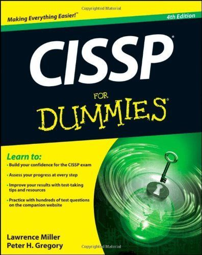 Cissp For Dummies By Miller 22 93 Edition 4 Publisher For Dummies 4 Edition August 14 2012 Publication August 14 Books Dummy Computer Technology