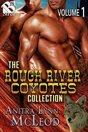 Get Book The Rough River Coyotes Collection Volume 1 Box Set Siren Publishing Classic ManLove