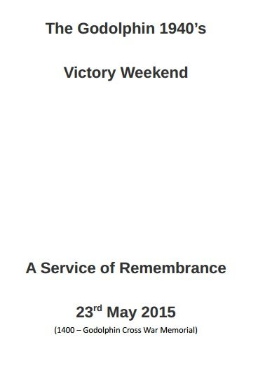 Order of Service for the Commemoration on 23rd May 15 at the Godolphin War Memorial.  Guest of Honour Guardswoman Vera Kotliar.